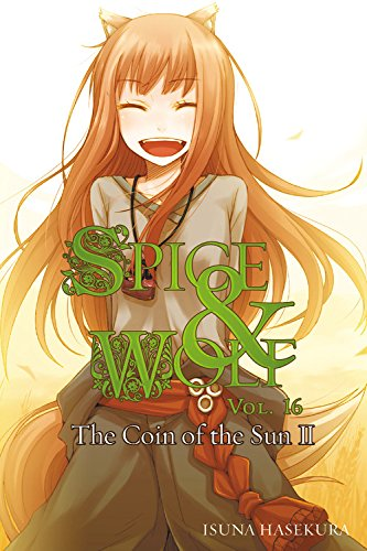 Guest Review: Spice and Wolf (Vol 16) | English Light Novels