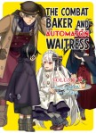 The Combat Baker and Automaton Waitress Volume 6 Cover