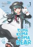 Kuma Kuma Kuma Bear Volume 1