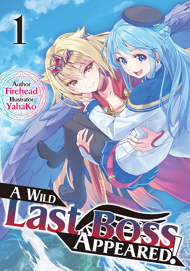 A Wild Last Boss Appeared! Volume 1 Cover