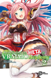 Redefining the META at VRMMO Academy Volume 2 Cover