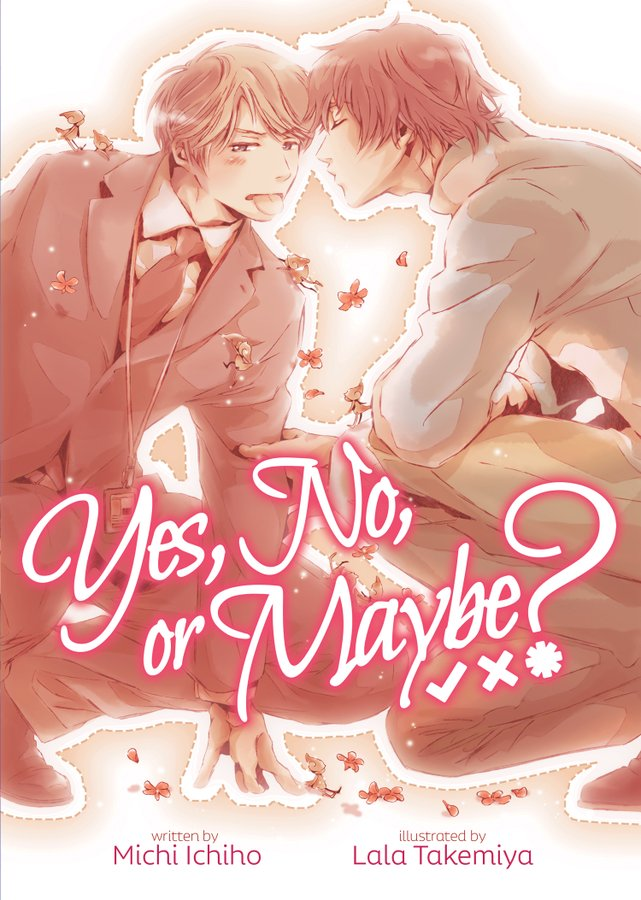 Yes, No, or Maybe? Volume 1 Cover
