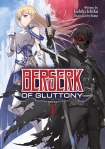 Berserk of Gluttony Volume 1