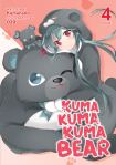 Kuma Kuma Kuma Bear Volume 4