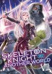 Skeleton Knight in Another World Volume 8 Cover