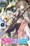 The World's Strongest Rearguard: Labyrinth Country's Novice Seeker Volume 4