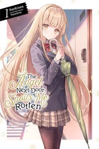 The Angel Next Door Spoils Me Rotten Volume 1 cover