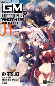 The Game Master has Logged In to Another World Volume 1 Cover