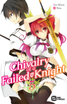 Chivalry of a Failed Knight Volume 5