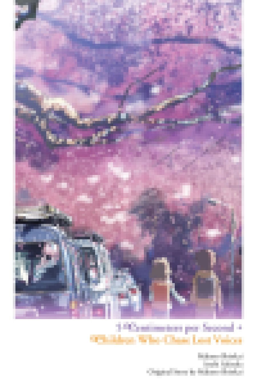 Children Who Chase Lost Voices from Deep Below + 5 Centimeters per Second