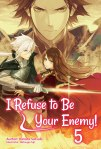 I Refuse to Be Your Enemy!Volume 5