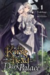 The King of the Dead at the Dark PalaceVolume 1