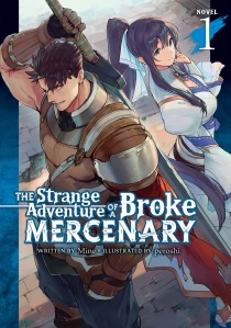 The Strange Adventure of a Broke Mercenary Volume 1